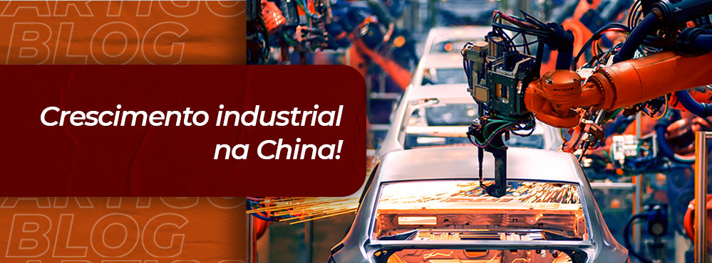 asia source brasil imp e exp - Blog - crescimento industrial na china - Site - 1000x370.jpg